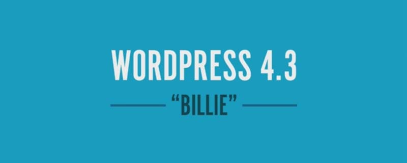 WordPress 4 3 - WordPress 4.3 Released - Testing and Updates